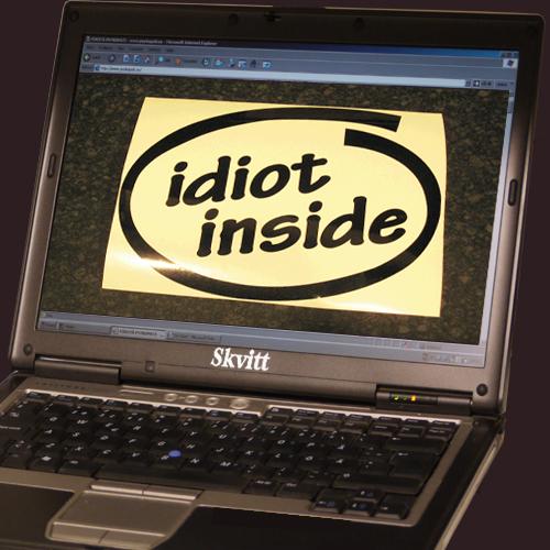 Idiot inside.jpg